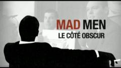 Mad Men : le côté obscur