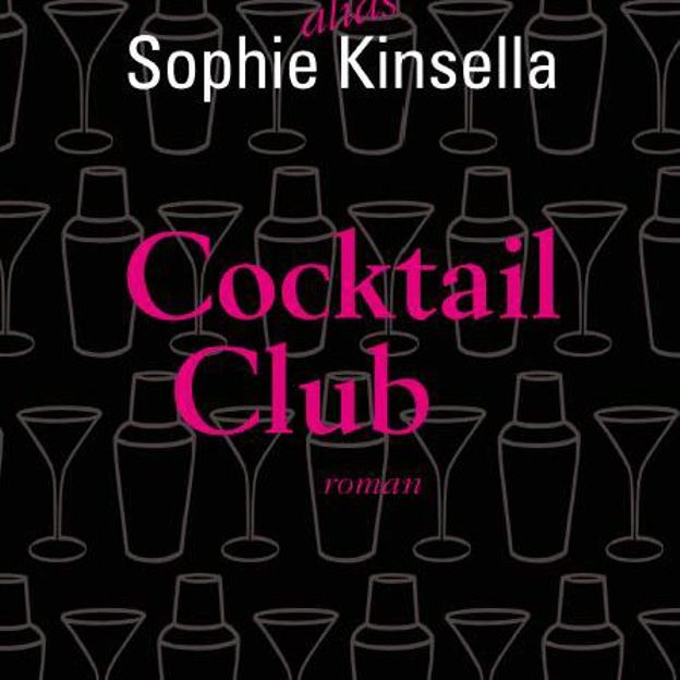 Cocktail Club - Madeleine Wickham alias Sophie Kinsella - Belfond